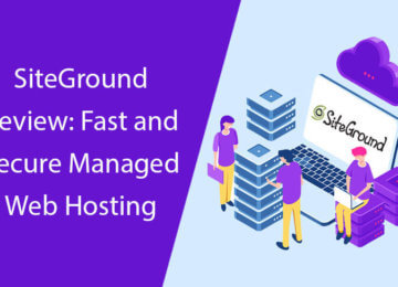 SiteGround Review: Fast and Secure Managed Web Hosting 2
