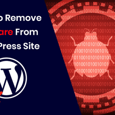 How To Remove Malware From Your WordPress Site: A Complete Guide 1